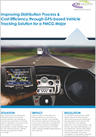 Improving Distribution Process & Cost Efficiency through GPS-based Vehicle Tracking Solution for a FMCG Major