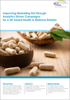 Improving Marketing RoI through Analytics Driven Campaigns for a UK based Health & Wellness Retailer