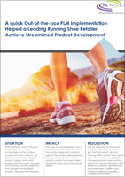 A quick Out-of-the-box PLM Implementation Helped a Leading Running Shoe Retailer Achieve Streamlined Product Development