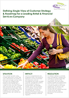 Defining Single View of Customer Strategy & Roadmap for a Leading Retail & Financial Services Company