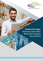 Custom Fiori Apps: Removing Sales Order Block and Condition Record Block