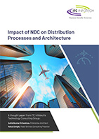 Impact of NDC on Distribution Processes and Architecture